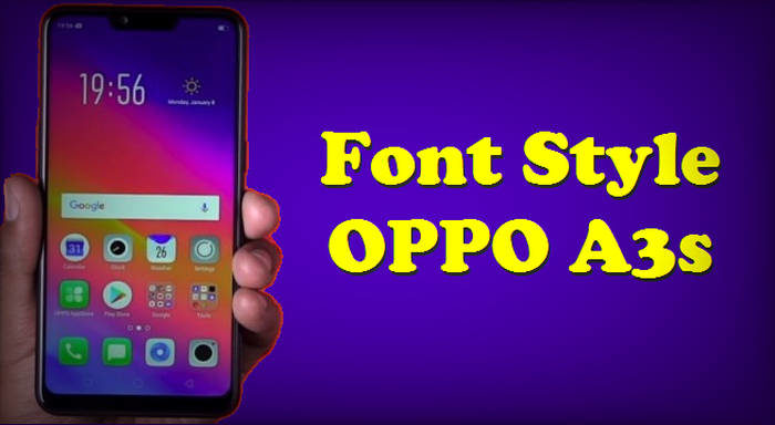 Cara Mengubah Font OPPO A3s