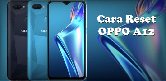 Cara Reset HP OPPO A12 via Recovery
